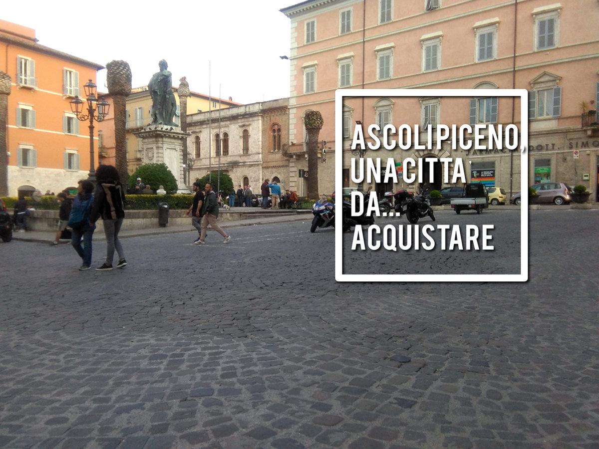 piazza Roma - Ascoli Piceno una città da acquistare ok